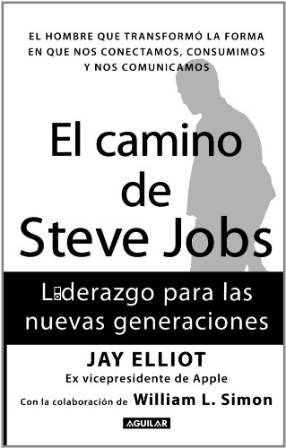 resumen del libro el camino de steve jobs alejandro bravo