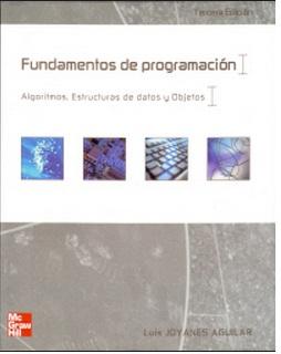 ... ESTRUCTURAS DE DATOS Y OBJETOS, LUIS JOYANES AGUILAR, TERCERA EDICIÓN