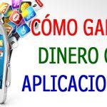 Gana dinero utilizando aplicaciones móviles-Ecuador