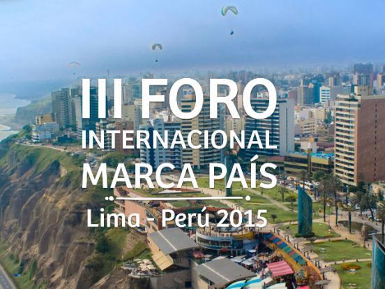 III Foro Internacional de las Marcas Pais de la Region lima peru