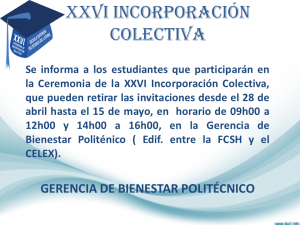 Horario  de entrega de las invitaciones para la XXVI Incorporación Colectiva.