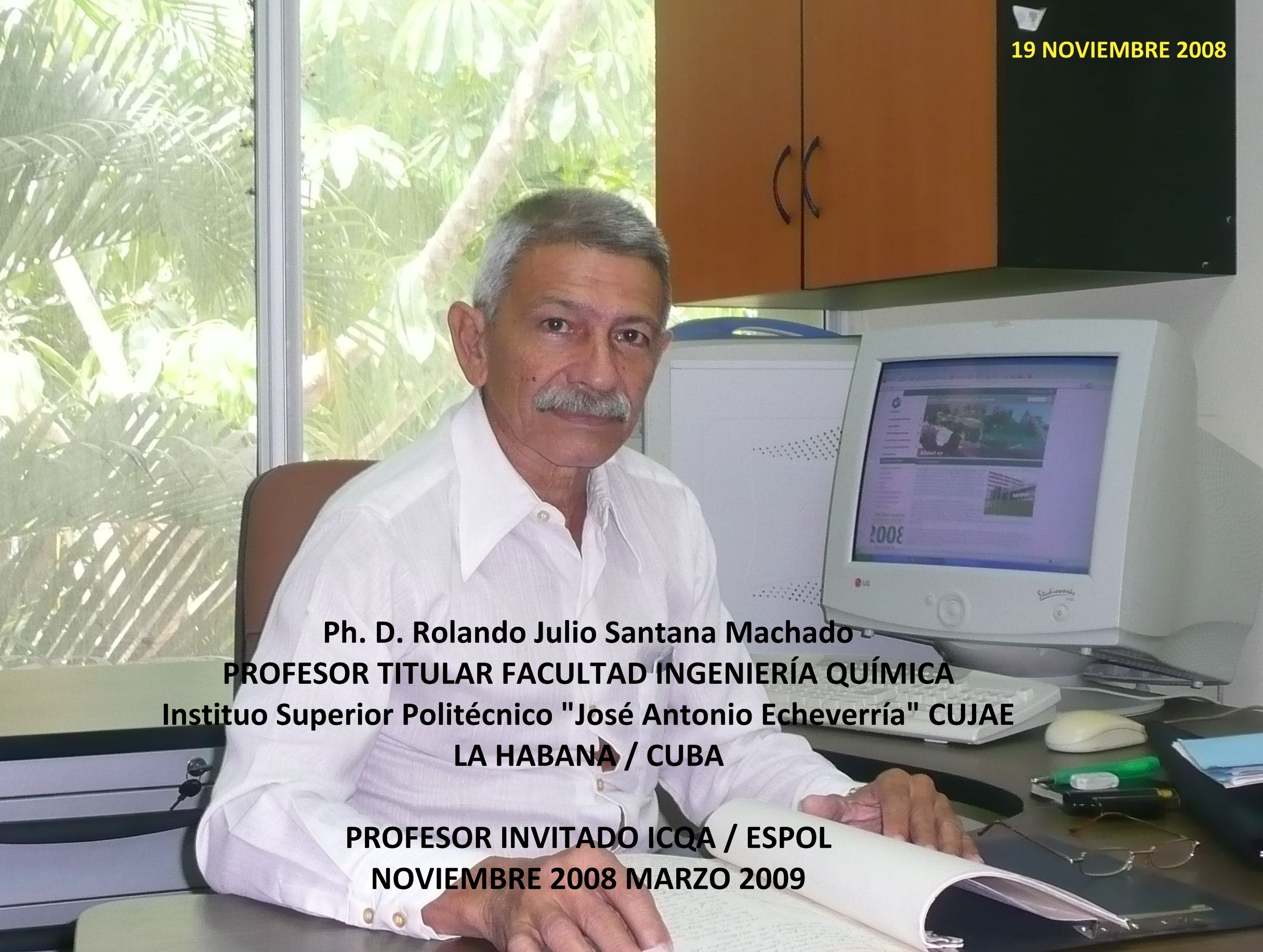 Ph. D. Rolando Julio Santana Machado PROFESOR INVITADO ICQA / ESPOL