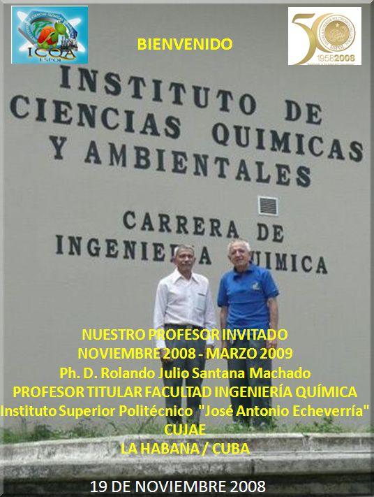 Ph. D. Rolando Julio Santana Machado PROFESOR TITULAR FACULTAD INGENIERÍA QUÍMICA