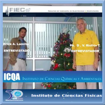 Sr. Erick Abraham  Lamilla Rubio -ENTREVISTADO- Ph. D. V. A. RIOFRÍO T. -ENTREVISTADOR