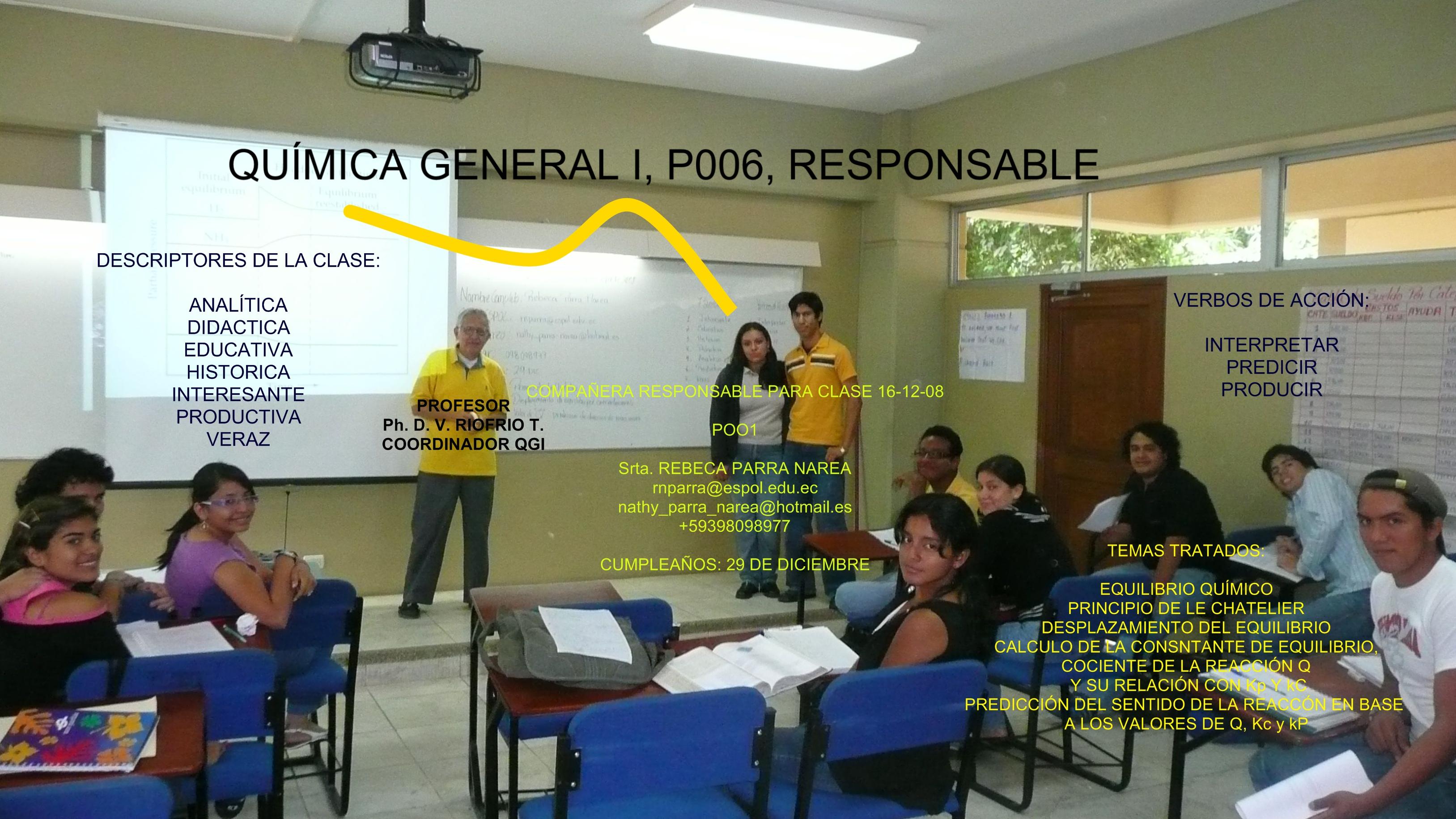 COMPAÑERA RESPONSABLE PARA CLASE 16-12- 08 / Srta. REBECA PARRA N.