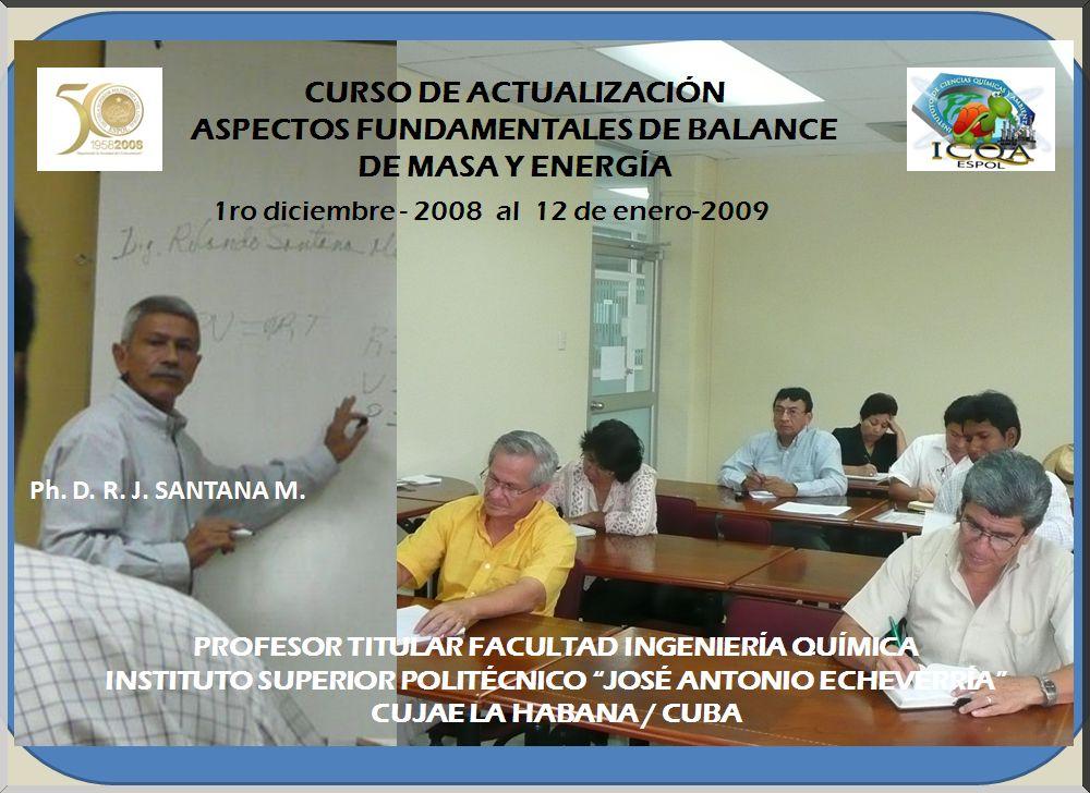 Ph. D. Rolando J. Santana M. / PROFESOR VISITANTE DE LA CUJAE