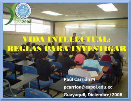 inicio delppt sobre Vida Intelectual / Reglas para Investigar del  Dr. P. Carrión M.