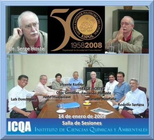 VISITA DE TRABAJO DEL Dr. SERGE HOSTE AL ICQA 14 de Enero de 2009.