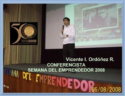PARTICIPACIÓN COMO CONFERENCISTA EN LA SEMANA DEL EMPRENDEDOR 2008