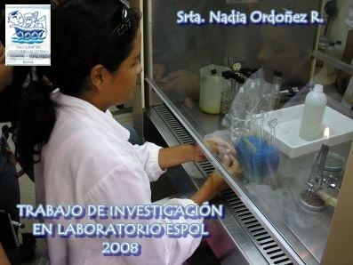 Srta. Nadia Ordoñez R. EN LOS LABORATORIOS ESPOL