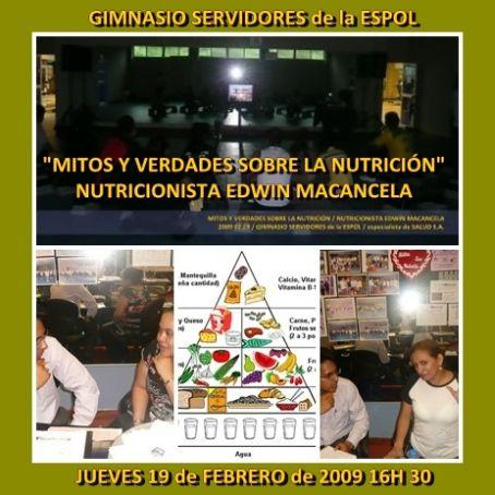 """""""MITOS y VERDADES sobre la NUTRICIÓN"""" a cargo del Nutricionista Edwin Macancela 2009 02 19"""