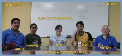 PARTICIPANTES DE LA 4ta REUNIÓN DEL CLUB DE CULTURA DIGITAL