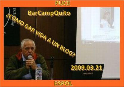 Momentos de la Exposición BarCampQuito 2009 03 21
