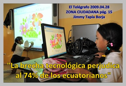 LA BRECHA DIGITAL PERJUDICA AL 74 POR CIENTO DE LOS ECUATORIANOS