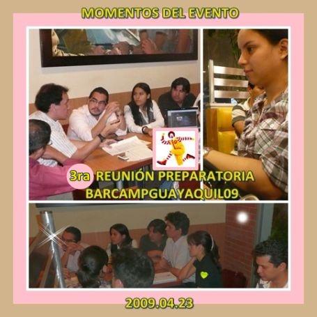Momentos de la 3ra Reunión Preparatoria BarCampGuayaquil09 2009.04.23
