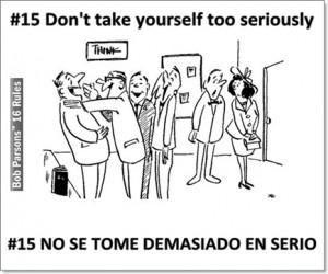 NO SE TOME DEMASIADO EN SERIO