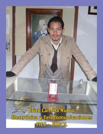 Erick Lamilla Rubio, Ing. Electrónica y Telecomunicaciones, FIEC, ESPOL