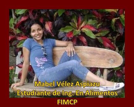 Mabel Vélez Aspiazu, Estudiante de Ing. En Alimentos, FIMCP, ESPOL