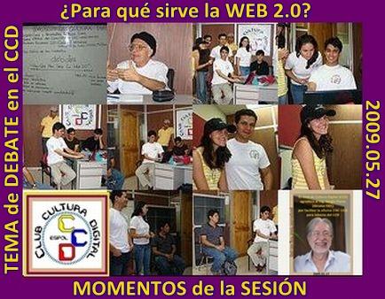 momentos y vivencias de la sesión 2009.05.20 CCD