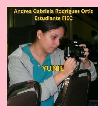 Andrea Gabriela Rodríguez Ortiz, YUNIE, estudiante FIEC