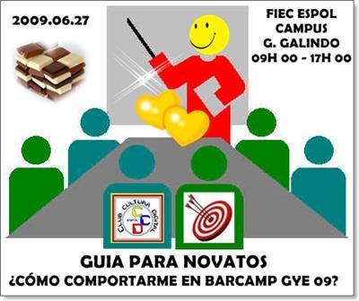 "Te Esperamos en el BarCamp Guayaquil 09 ""No Faltes"""