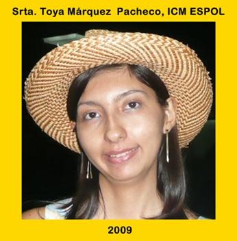 Srta. Toya Márquez P. Estudiante ICM ESPOL