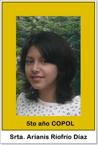 Srta. Arianis Riofrío Díaz, 5to año COPOL Guayaquil Ecuador