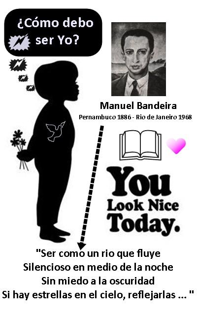 Manuel Bandeiras, Ser como un rio