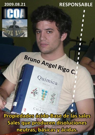 Bruno Ángel Rigo C. responsable de la clase del día Lunes 2009.08.24