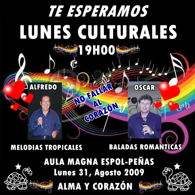 LUNES CULTURALES, AULA MAGNA ESPOL-PEÑAS, Lunes 31, Agosto 2009, Oscar Mendoza y Alfredo Álvarez, musicalísimos