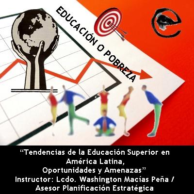 Instructor: Lcdo. Washington Macías Peña / Asesor Planificación Estratégica; facilitador: Vicente Riofrío