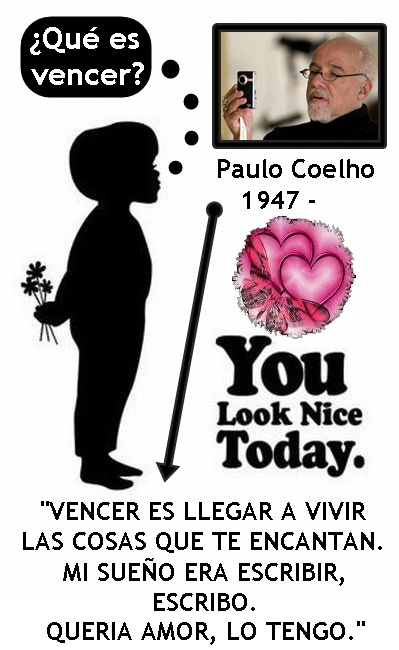You look nice today, Paulo Coelho