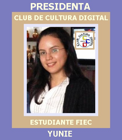 YUNIE, PRESIDENTA CLUB DE CULTURA DIGITAL