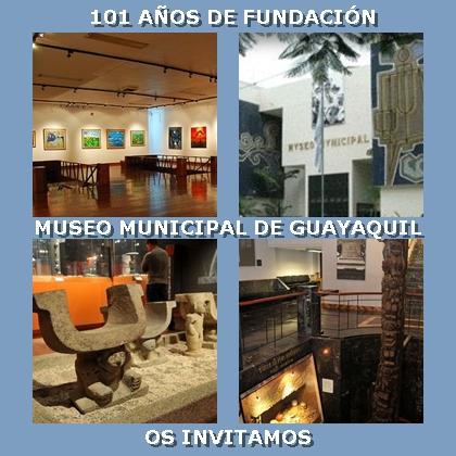 INVITACIÓN MUSEO MUNICIPAL DE GUAYAQUIL
