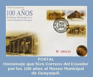 HOMENAJE DE CORREO ECUADOR A MUSEO MUNICIPAL GUAYAQUIL