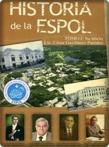 SERIE NUESTROS VALORES No. 36 HISTORIA DE LA ESPOL