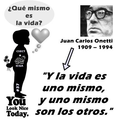 you-look-nicer-today-juan-carlos-onetti-para-blog