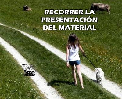 RECORRER LA PRESENTACIÓN DEL MATERIAL
