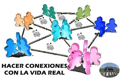 HACER CONEXIONES CON LA VIDA REAL