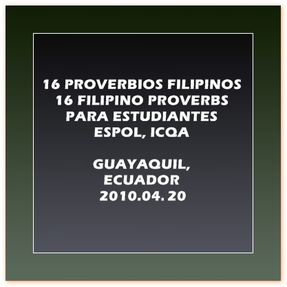16 PROVERBIOS FILIPINOS